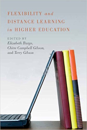 Flexible Pedagogy, Flexible Practice: Notes from the Trenches of Distance Education (Issues in Distance Education)