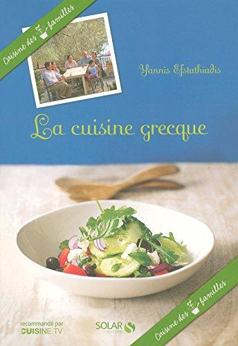 La cuisine grecque - Cuisine des 7 familles