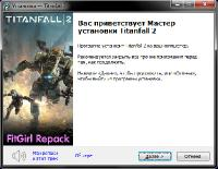 Titanfall 2: Digital Deluxe Edition [v 2.0.7.0] (2016) PC | RePack от FitGirl