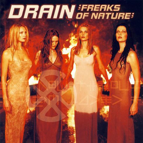 Drain - Freaks of Nature (1999)