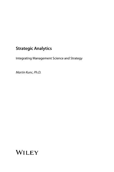 Strategic Analytics Integrating Management Science and Strategy