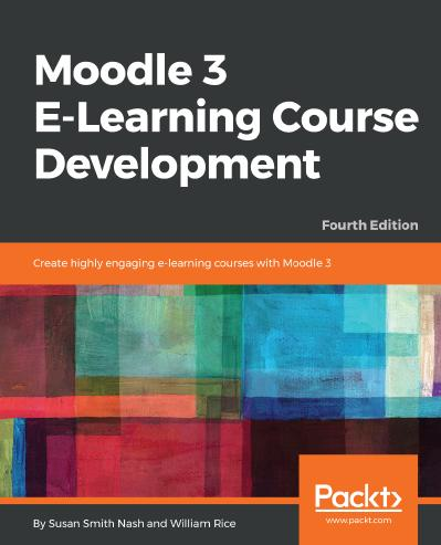 Moodle 3 E-Learning Course Development Create