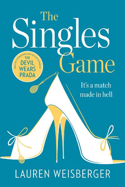 The Singles Game Secrets and Scandal, the Smash Hit Read of the Summer